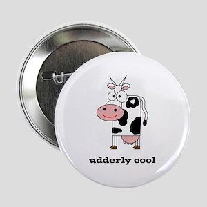 "Udderly Cool 2.25"" Button"