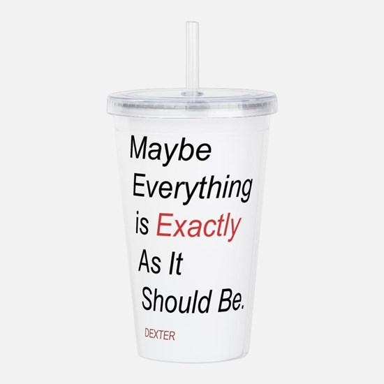 As It Should Be Acrylic Double-wall Tumbler