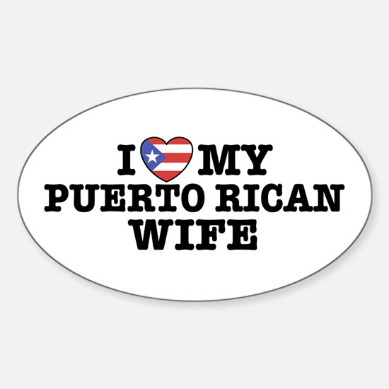 I Love My Puerto Rican Wife Oval Decal