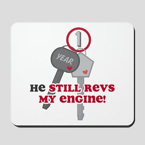 He Revs My Engine 1 Mousepad