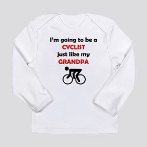 Cyclist Like My Grandpa Long Sleeve T-Shirt