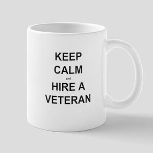 KEEP CALM and HIRE A VETERAN Mugs