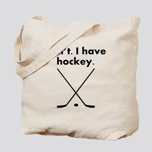 Cant I Have Hockey Tote Bag