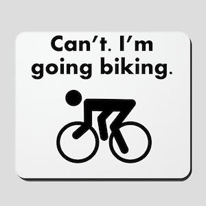 Cant Im Going Biking Mousepad