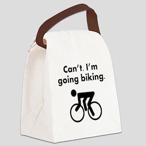 Cant Im Going Biking Canvas Lunch Bag
