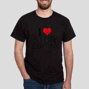 I Love Story Editing T-Shirt