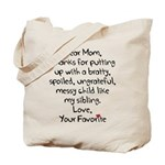The Favorite Child Tote Bag