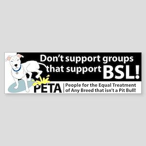 Pit Bull PETA BSL Bumper Sticker
