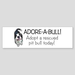 Adore-A-Bull! Pit Bull Bumper Sticker