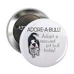 Adore-A-Bull! Pit Bull Button