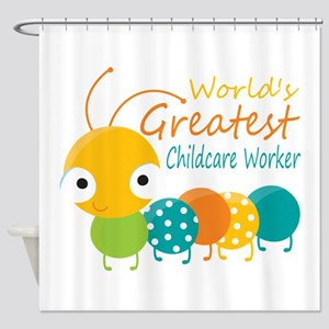 World's Greatest Childcare Worker Shower Curtain
