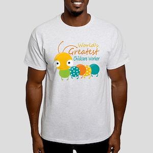 World's Greatest Childcare Worker Light T-Shirt