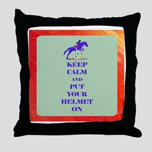 Keep Calm and Put Your Helmet On Throw Pillow