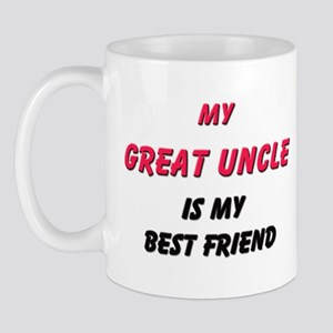 My GREAT UNCLE Is My Best Friend Mug