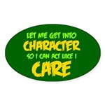 Like I Care Green-Gold Sticker (Oval)