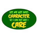 Like I Care Green-Gold Sticker (Oval 50 pk)