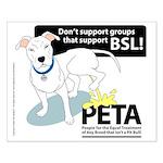 Pit Bull PETA BSL Small Poster