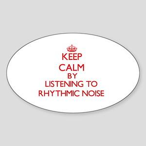 Keep calm by listening to RHYTHMIC NOISE Sticker