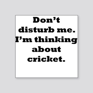 Thinking About Cricket Sticker