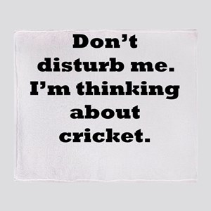 Thinking About Cricket Throw Blanket