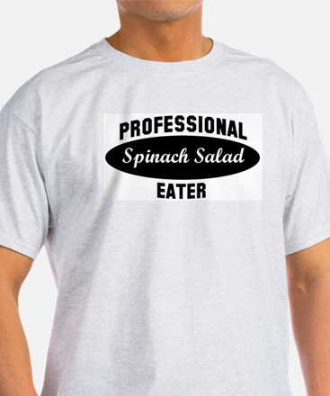 Pro Spinach Salad eater T-Shirt