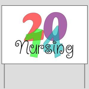 Nursing Class 2014 Yard Sign