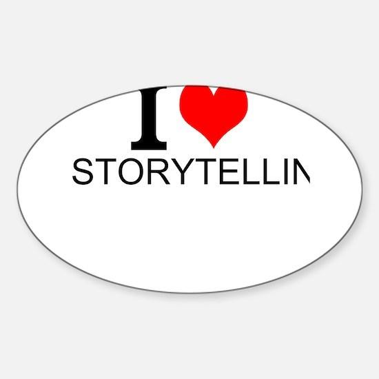 I Love Storytelling Decal