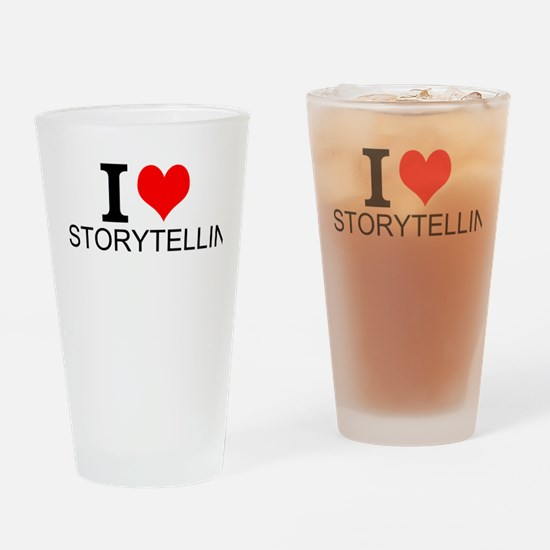 I Love Storytelling Drinking Glass