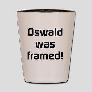 Oswald Was Framed Shot Glass