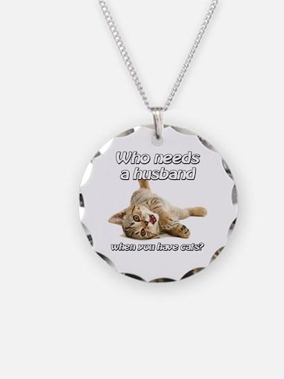 Who Needs a Husband Necklace