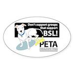 Pit Bull PETA BSL Oval Sticker