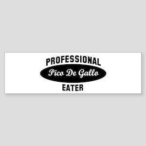 Pro Pico De Gallo eater Bumper Sticker