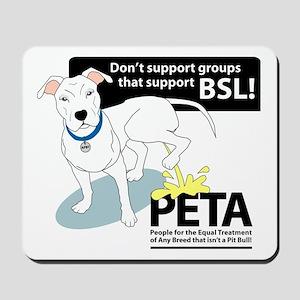 Pit Bull PETA BSL Mousepad