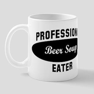 Pro Beer Soup eater Mug