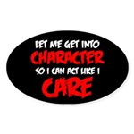 Like I Care Red-White Sticker (Oval)