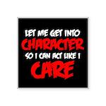 Like I Care Red-White Square Sticker 3