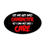 Like I Care Red-White 35x21 Oval Wall Decal