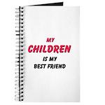 My CHILDREN Is My Best Friend Journal