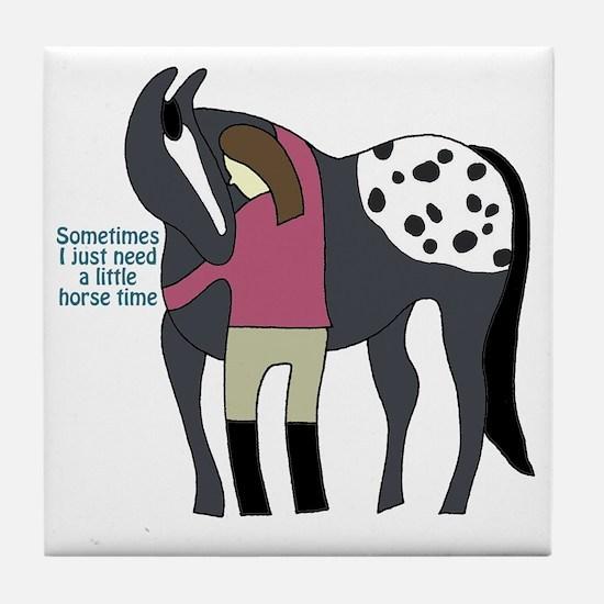 I Need Horse Time - appaloosa Tile Coaster