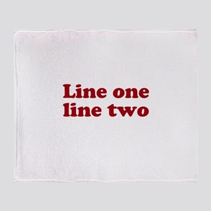 Two Line Custom Message in Dark Red Throw Blanket