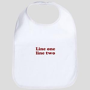 Two Line Custom Message in Dark Red Bib