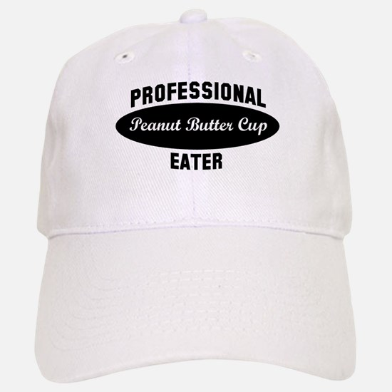 Pro Peanut Butter Cup eater Baseball Baseball Cap