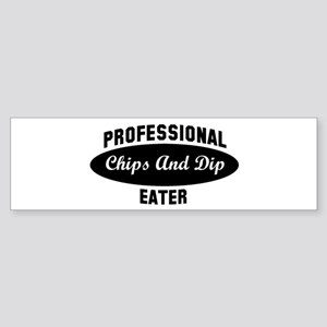 Pro Chips And Dip eater Bumper Sticker