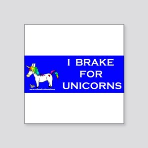 I Brake For Unicorns Sticker