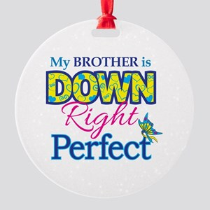 Brother_Down_Rt_Perfect Round Ornament