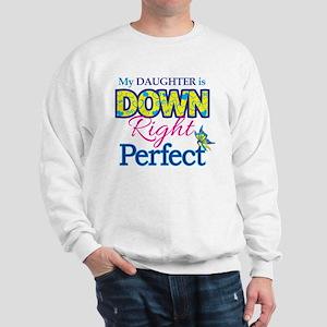 Daughter_Down_Rt_Perfect Sweatshirt