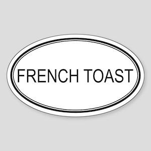FRENCH TOAST (oval) Oval Sticker