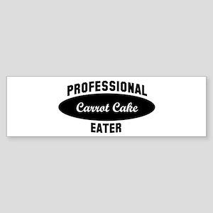 Pro Carrot Cake eater Bumper Sticker