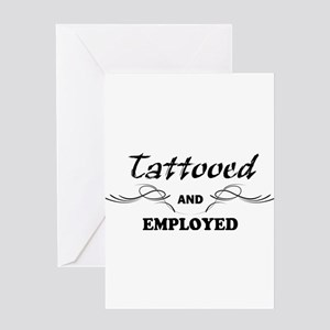 Tattooed and Employed Greeting Cards