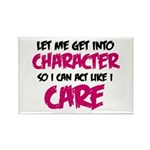 Get Into Character/Like I Care B/M Magnets